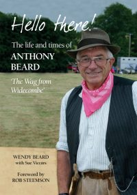 Hello There! The Life and Times of Tony Beard - 'The Wag from Widecombe'